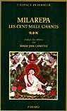 Les Cent Mille Chants, tome 3 par Milarépa