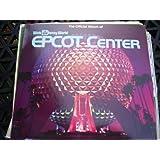 The Official Album of Walt Disney World Epcot Center