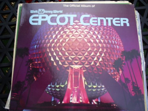 the-official-album-of-walt-disney-world-epcot-center
