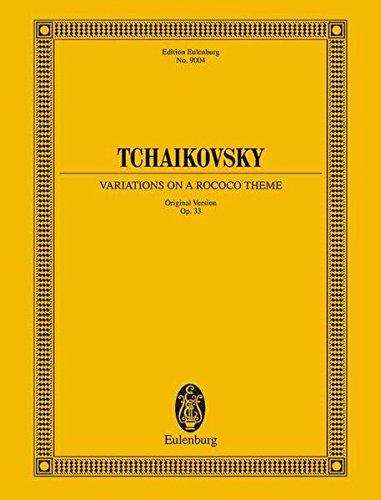 Read Online Variations on a Rococo Theme (Original Version), Op. 33 pdf