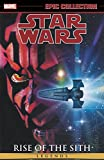 Star Wars Legends Epic Collection: Rise of the Sith Vol. 2 (Epic Collection: Star Wars Legends: Rise of the Sith)