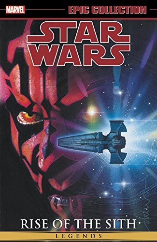 Rise Collection (Star Wars Legends Epic Collection: Rise of the Sith Vol. 2 (Epic Collection: Star Wars Legends: Rise of the Sith))