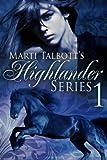 Free eBook - Marti Talbott s Highlander Series 1