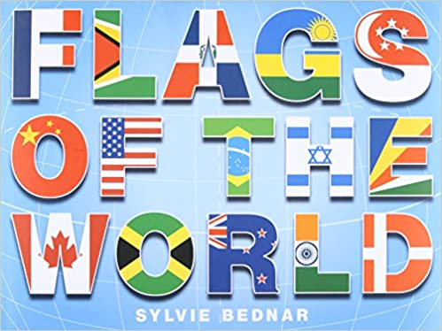 flags of the world sylvie bednar 8601404342653 amazon com books