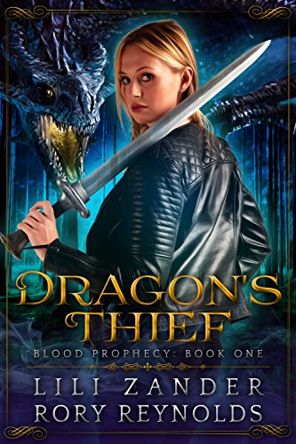 Dragon's Thief: A Reverse Harem Serial (Blood Prophecy Book 1) by [Zander, Lili, Reynolds, Rory]