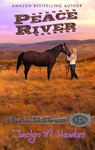 Peace River (Rockland Ranch series Book 1) by [Hawkes, Jaclyn]