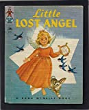 img - for Little Lost Angel (Rand McNally Tip Top Elf Book) 8680.29 book / textbook / text book