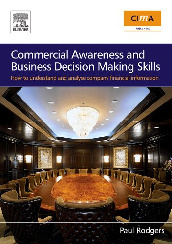 Download Commercial Awareness and Business Decision Making Skills: How to understand and analyse company financial information Pdf
