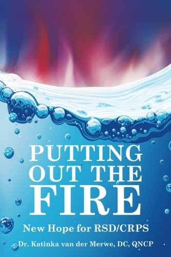Putting Out the Fire: New Hope for RSD/CRPS (Best Treatment For Rsd)
