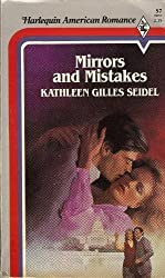 Mirrors and Mistakes (Harlequin American Romance, No. 57)
