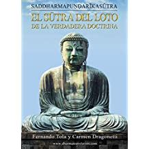 Sutra del Loto de la Verdadera Doctrina: Saddharmapundarika Sūtra