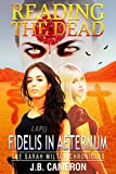 img - for Reading The Dead: Fidelis In Aeternum book / textbook / text book
