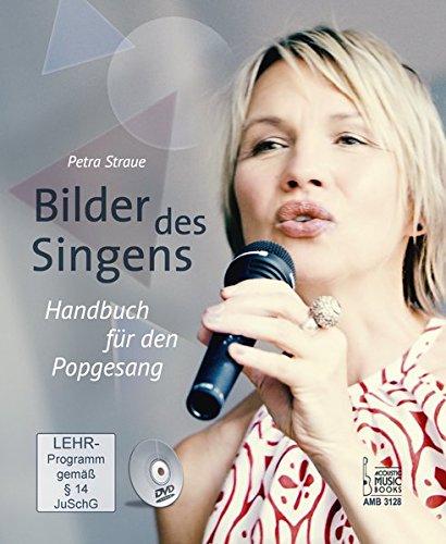 Bilder des Singens.: Handbuch für den Popgesang. Mit DVD