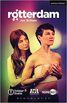 Book Rotterdam (Modern Plays) by Jon Brittain (2016-07-26)