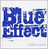 Blue Effect: 1969-1989