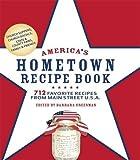 America's Hometown Recipe Book: 712 Favorite Recipes from Main Street U.S.A.