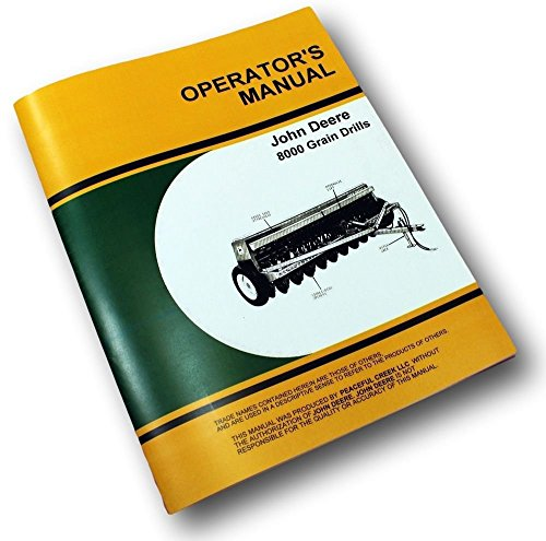 John Deere 8000 Grain Drills Operators Owners Manual 8100 8200 8250 8300 - John Deere Grain Drill