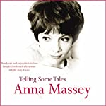 Telling Some Tales | Anna Massey