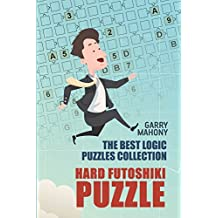 Hard Futoshiki Puzzle: The Best Logic Puzzles Collection