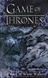 ISBN: 1547042877 - Game of Thrones: The Book of White Walkers (Game of Thrones Mysteries and Lore) (Volume 1)