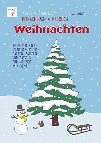 Mitmachbuch und Malbuch - Weihnachten. 3-7 Jahre