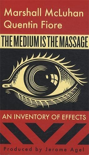 The Medium is the Massage [Paperback] [October 2005] (Author) Marshall McLuhan, Quentin Fiore, Shepard Fairey