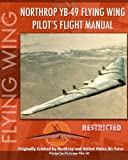 Northrop Yb-49 Flying Wing Pilot's Flight Manual, United States Air Force Staff, 1935700014