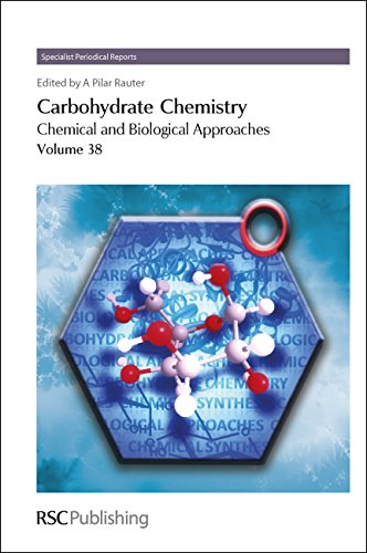 Carbohydrate Chemistry: Volume 38 (Specialist Periodical Reports)