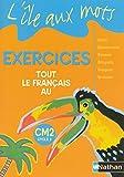 L'ile aux mots CM2 : Exercices