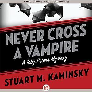 Never Cross a Vampire Audiobook