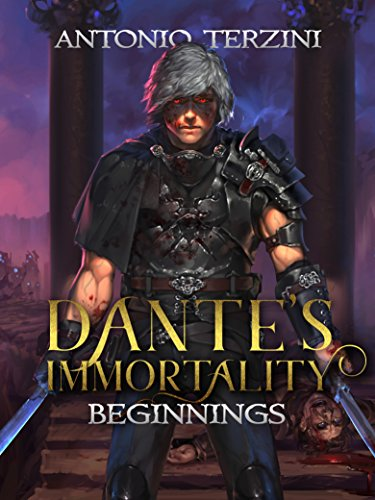 Dante's Immortality: Beginnings cover