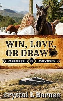 Win, Love, or Draw (Marriage & Mayhem Book 1) by [Barnes, Crystal L]