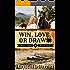 Win, Love, or Draw (Marriage & Mayhem Book 1)