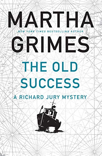 The Old Success (A Richard Jury Mystery)