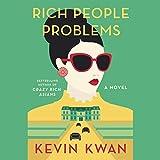 #10: Rich People Problems: A Novel