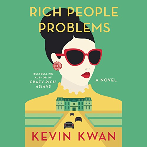 Rich People Problems: A Novel Audiobook [Free Download by Trial] thumbnail