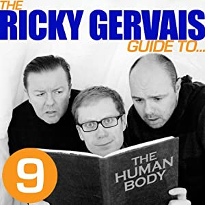 The Ricky Gervais Guide to... THE HUMAN BODY Hörspiel