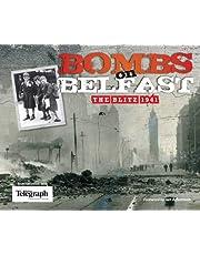 Bombs on Belfast: The Blitz, 1941