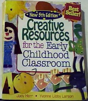 Download Creative Resources for the Early Childhood Classroom (5th Edition) PDF