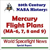 img - for 20th Century NASA History: Mercury Flight Plans (MA-6, 7, 8 and 9) by World Spaceflight News (2001-02-15) book / textbook / text book