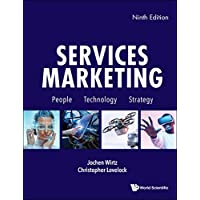 Services Marketing: People, Technology, Strategy (Ninth Edition)