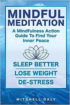 Mindful Meditation: Mindfulness Meditation Exercises and ...
