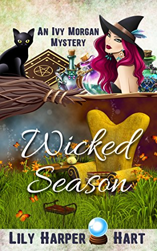 Wicked Season (An Ivy Morgan Mystery Book 7)