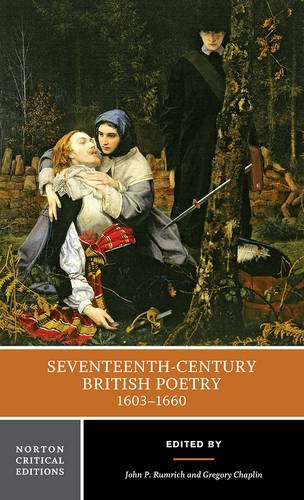 Seventeenth-Century British Poetry, 1603-1660 (Norton Critical Editions)