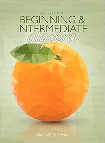 Beginning intermediate algebra 6th edition elayn martin gay beginning intermediate algebra 6th edition 6th edition fandeluxe Gallery