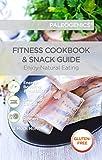 Paleogenics Fitness Cookbook & Snack Guide