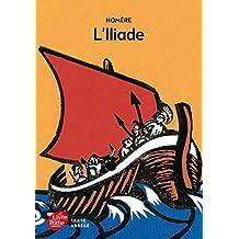 ILIADE (L') (TEXTE ABRÉGÉ)