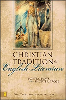 Book The Christian Tradition in English Literature: Poetry, Plays, and Shorter Prose