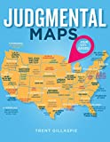 #6: Judgmental Maps: Your City. Judged.