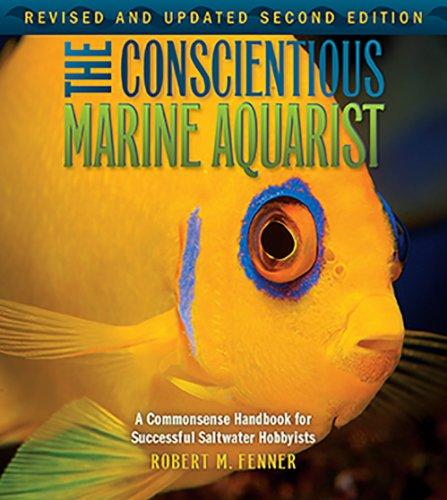 The Conscientious Marine Aquarist (Microcosm/T.F.H. (Saltwater Aquarium Handbook)